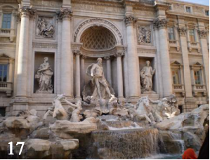 Trevi Fountain in the heart of Rome. Legend says that if you toss a coin over your shoulder and it lands in the fountain, someday you'll return to Rome.  The first time Mr. Curtis was in Rome, he made it into the fountain and returned.  The last time, he tossed the coin and it hit some guy in the face.  I don't think he's allowed in Rome anymore.
